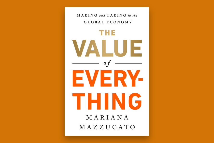 book launch the value of everything making and taking in the global
