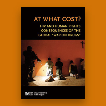 At What Cost? HIV and Human Rights Consequences of the